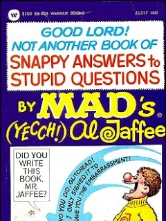 Good Lord! Not Another Book of Snappy Answers to Stupid Questions • USA • 1st Edition - New York
