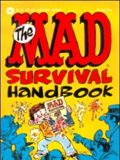 Go to The Mad Survival Handbook • USA • 1st Edition - New York