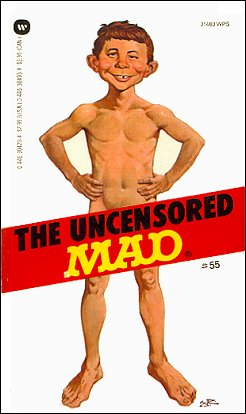 The Uncensored Mad #55 • USA • 1st Edition - New York