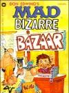 Image of Mad Bizarre Bazaar