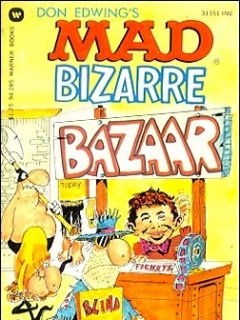 Go to Mad Bizarre Bazaar • USA • 1st Edition - New York