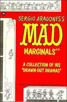 Sergio Aragonés: Mad Marginals Oversize Format • USA • 1st Edition - New York