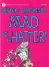 Image of Mad as a Hatter - 6th Printing