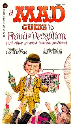 A Mad Guide to Fraud and Deception • USA • 1st Edition - New York