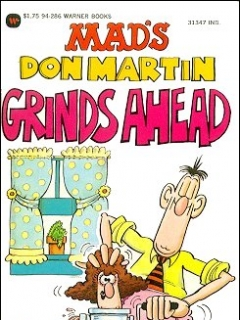 Go to Don Martin grinds Ahead • USA • 1st Edition - New York