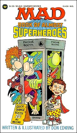 Mad Book of Almost Superheroes • USA • 1st Edition - New York