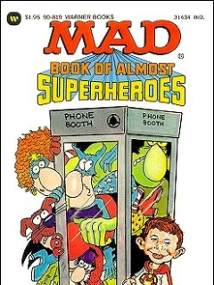 Go to Mad Book of Almost Superheroes • USA • 1st Edition - New York