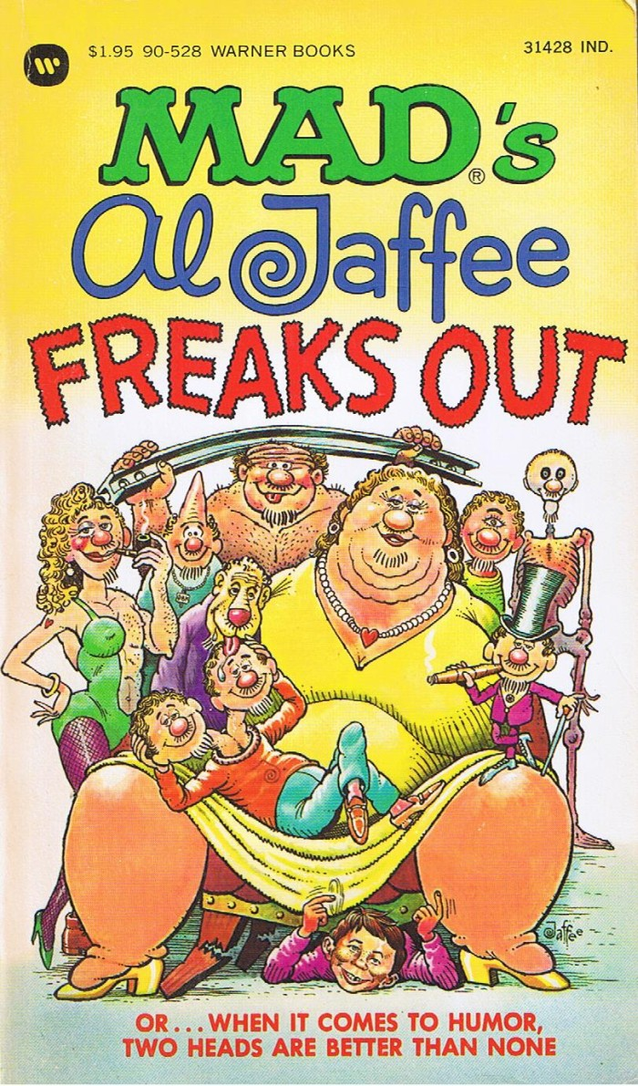 Al Jaffee Freaks Out • USA • 1st Edition - New York