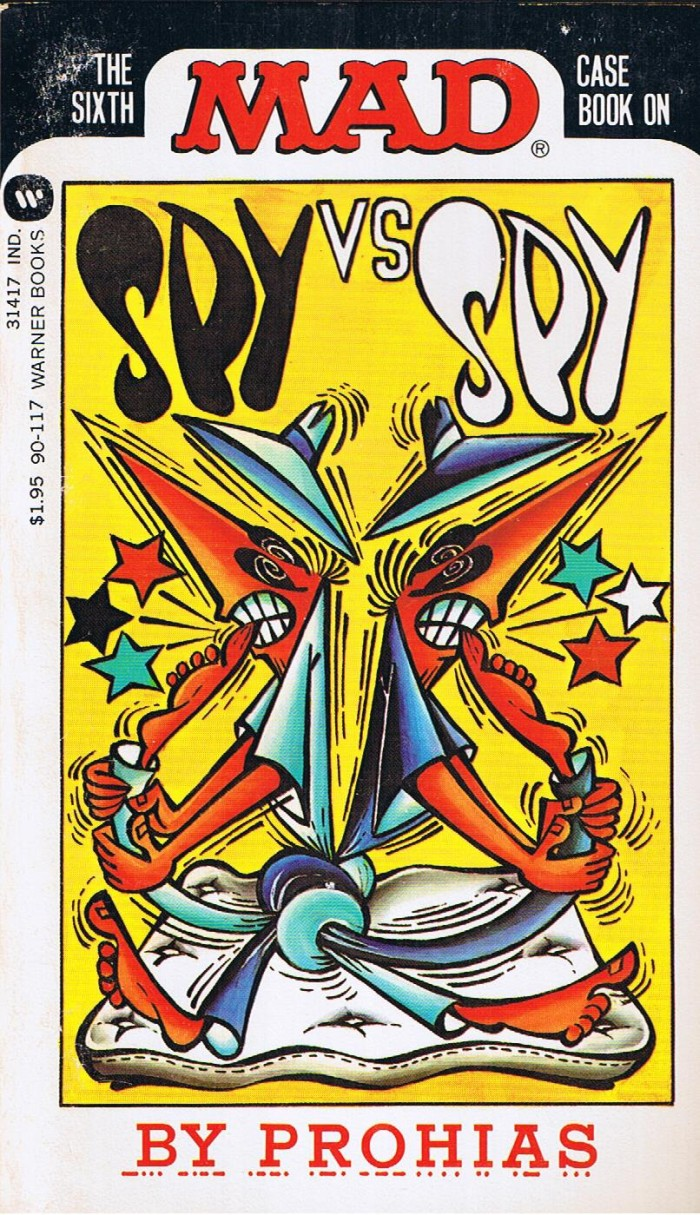 The Sixth Mad Case Book on Spy vs Spy • USA • 1st Edition - New York
