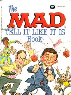 Go to The Mad Tell It Like It Is Book • USA • 1st Edition - New York