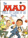Image of The Mad Tell It Like It Is Book • USA • 1st Edition - New York