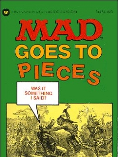 Go to Mad Goes to Pieces • USA • 1st Edition - New York
