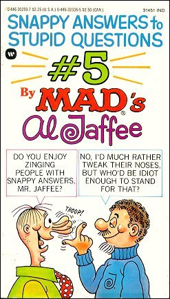 Al Jaffee Snappy Answers to Stupid Questions #5 • USA • 1st Edition - New York
