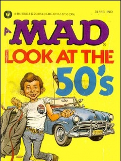 Go to A Mad Look at the 50s • USA • 1st Edition - New York