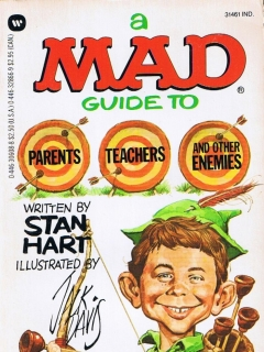 Go to A Mad Guide to Parents, Teachers, and Other Enemie • USA • 1st Edition - New York