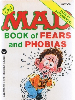 Go to The Mad Book of Fears and Phobias • USA • 1st Edition - New York