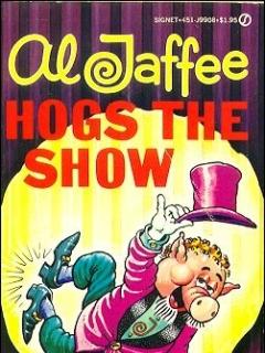Go to Al Jaffee Hogs The Show • USA