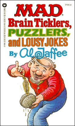 Mad Brain Ticklers, Puzzlers, and Lousy Jokes • USA • 1st Edition - New York