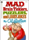 Image of Mad Brain Ticklers, Puzzlers, and Lousy Jokes