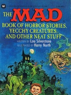 Go to The Mad Book of Horror Stories, Yecchy Creatures, • USA • 1st Edition - New York
