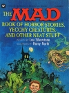Image of Lou Silverstone: The Mad Book of Horror Stories, Yecchy Creatures, and other Neat Stuff