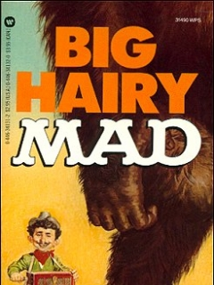 Go to Big Hairy Mad #73 • USA • 1st Edition - New York