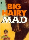 Image of Big Hairy Mad #73 • USA • 1st Edition - New York