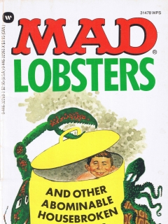Go to Mad Lobsters and Other Abominable Housebroken Crea • USA • 1st Edition - New York