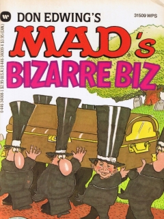 Go to Mad's Bizarre Biz • USA • 1st Edition - New York
