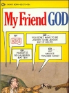 Image of My Friend God • USA • 1st Edition - New York