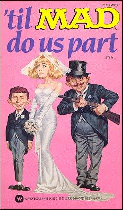 Till Mad Do Us Part #76 • USA • 1st Edition - New York