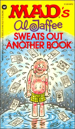 MAD's Al Jaffee Sweats Out Another Book • USA • 1st Edition - New York