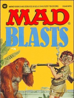 Go to Mad Blasts #79 • USA • 1st Edition - New York