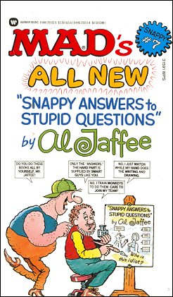 MAD's All New Snappy Answers to Stupid Questions #7 • USA • 1st Edition - New York