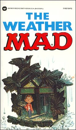 The Weather Mad #83 • USA • 1st Edition - New York