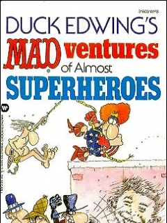 Go to Mad-ventures of Almost Superheroes • USA • 1st Edition - New York