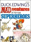 Image of Mad-ventures of Almost Superheroes