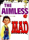 Image of The Aimless Mad #84