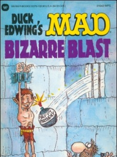 Go to Mad Bizarre Blast • USA • 1st Edition - New York