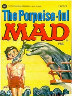 The Porpoise-ful Mad #88 • USA • 1st Edition - New York
