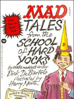 Go to Mad Tales from the School of Hard Yocks • USA • 1st Edition - New York