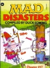 Mad Disasters