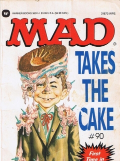 Go to Mad Takes The Cake #90 • USA • 1st Edition - New York