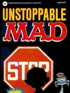 Go to Unstoppable Mad #91 • USA • 1st Edition - New York