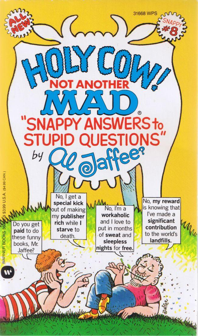 Al Jaffee: Holy Cow! Not Another Mad Snappy Answers #8 • USA • 1st Edition - New York