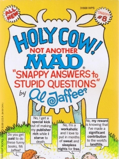 Go to Holy Cow! Not Another Mad Snappy Answers #8 • USA • 1st Edition - New York