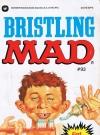 Bristling Mad #93