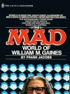 The Mad World Of William M. Gaines