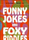 Image of Funny Jokes & Foxy Riddles • USA • 1st Edition - New York