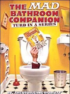 The Mad Bathroom Companion #3 • USA • 1st Edition - New York